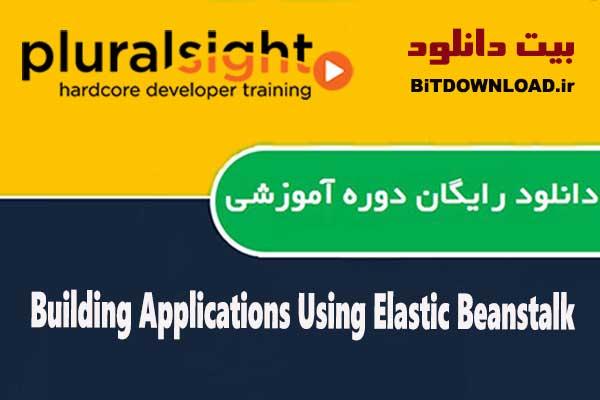 Building Applications Using Elastic Beanstalk