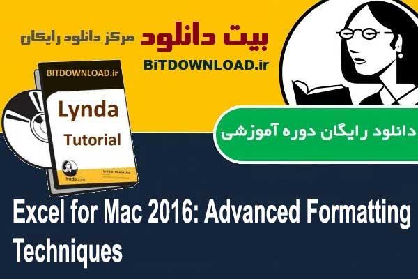 Excel for Mac 2016: Advanced Formatting Techniques