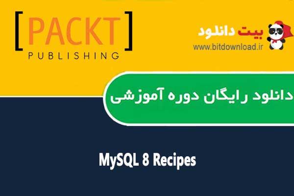 MySQL 8 Recipes