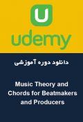 دانلود دوره آموزشی Udemy Music Theory and Chords for Beatmakers and Producers