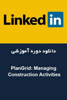 PlanGrid: Managing Construction Activities
