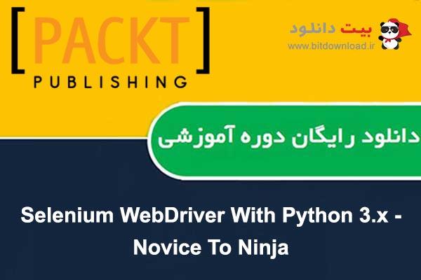 Selenium WebDriver With Python 3.x - Novice To Ninja-poster